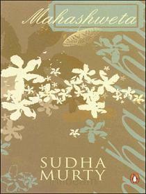 Mahashweta - by Sudha Murty